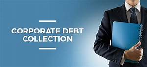 Debt Collections Success Rate – Debt Collections Agency ...