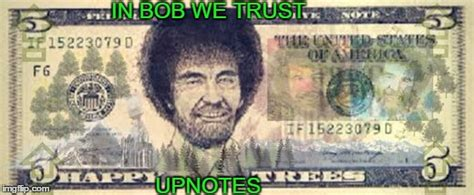 Bank Of Bob Ross Memes. Opening Up An Account Saving Them