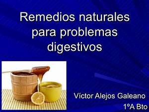 Tratamientos naturales para prob digestivos for Remedios naturales problemas digestivos