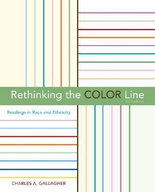 rethinking the color line rethinking the color line readings in race and ethnicity
