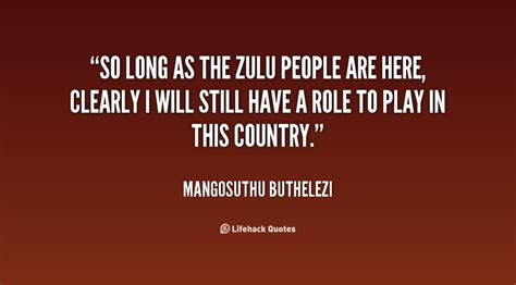 Best zulu quotes, status, shayari, poetry & thoughts on india's fastest. Quotes about Zulu people (24 quotes)