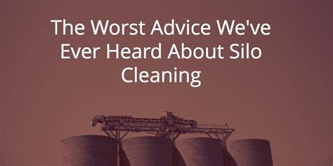 Silo Cleaning Uk  The Worst Advice We've Ever Heard About