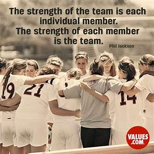 """""""The strength... Strength And Teamwork Quotes"""