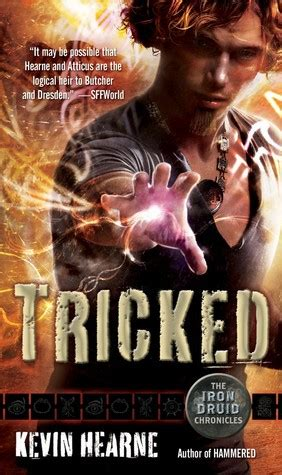tricked  iron druid chronicles   kevin hearne