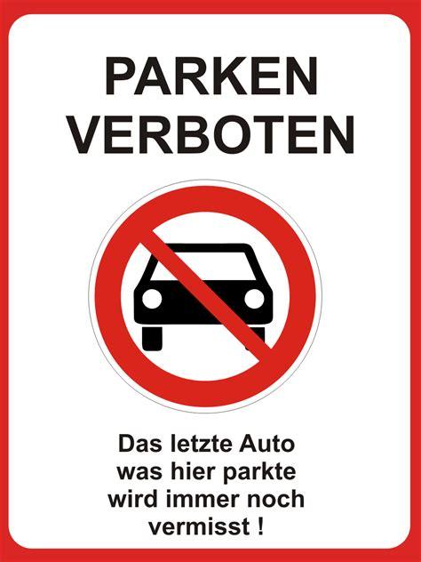 hinweisschild parken verboten auto vermisst