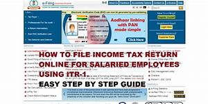 How to file Income Tax Return (ITR 1) Online for Salaried ...