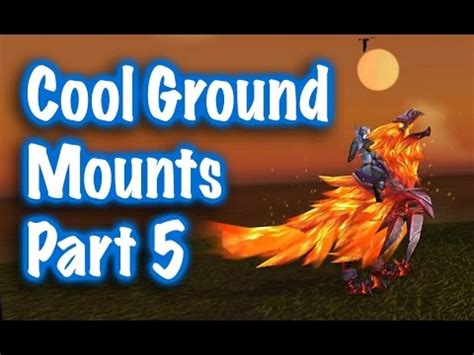 jessiehealz 10 cool ground mounts location guides 5 world of warcraft youtube