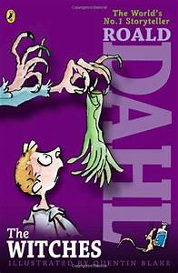 The Witches by Roald Dahl | To do | Pinterest
