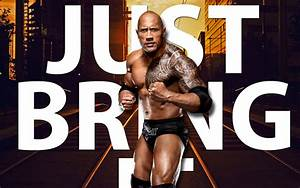 The Rock Wallpaper - Just Bring It by xSundoesntrisex on ...