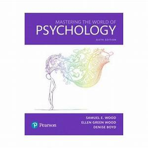 Mastering The World Of Psychology 6th Edition Pdf