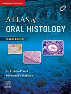 Atlas Of Oral Histology 2nd Edition