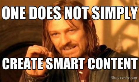 I Am Smart Meme - so mo content marketing in the face of change