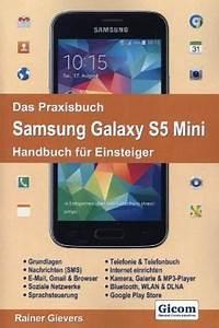 S5 Mini Preis : das praxisbuch samsung galaxy s5 mini handbuch f r ~ Jslefanu.com Haus und Dekorationen