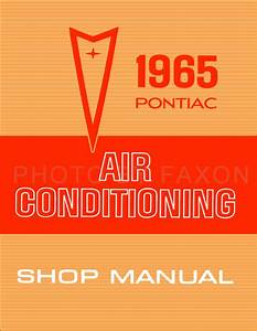 1965 Pontiac Air Conditioning Shop Manual Gto Tempest