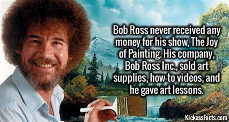 Bob Ross, Quotes Of A Happy Painter And The Joy Of