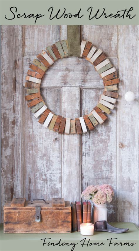 scrap wood wreath finding home farms