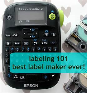 keep it beautiful designs labeling 101 best label maker With label maker website