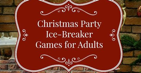 christmas ice breakers 25 best ideas about for adults on