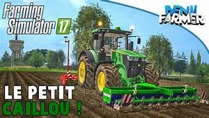 Fs17 Petite Map : farming simulator 17 le petit caillou pr paration du sol ma s youtube ~ Medecine-chirurgie-esthetiques.com Avis de Voitures