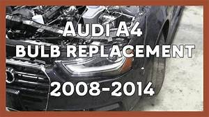 Audi A4 Headlight Bulb Replacement   B8 5