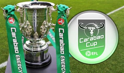 Carabao Cup Fixtures 4Th Round - Carabao Cup Round Two And ...