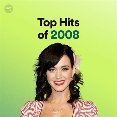 Top Hits of 2008 on Spotify