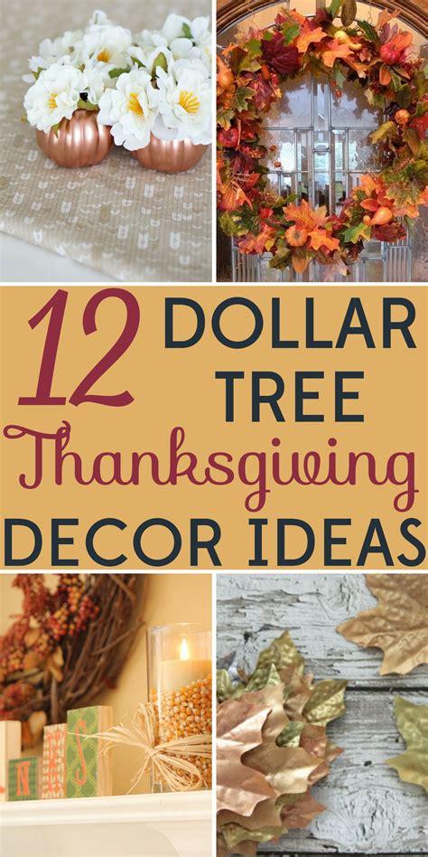 Decorating On A Budget 12 Dollar Tree Thanksgiving Decor