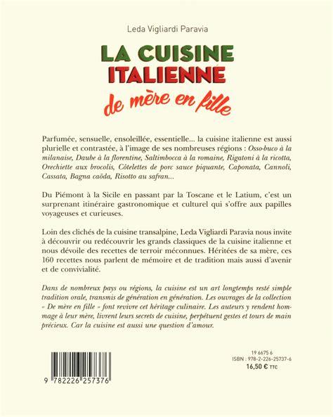 formation cuisine italienne livre la cuisine italienne de mère en fille messageries adp