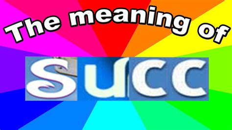 Meaning Of Meme What Is Succ The Origin And Meaning Of Succ Memes