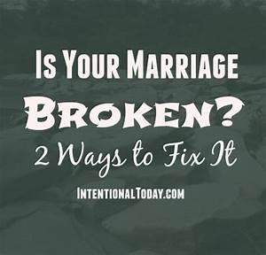 Two Way Fix : is your marriage broken 2 ways to fix it happiness pinterest to fix and marriage ~ Orissabook.com Haus und Dekorationen