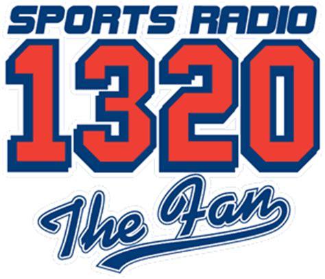 the fan sports radio sports radio 1320 the fan