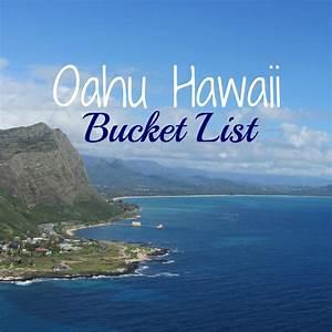 Oahu Hawaii Bucket List - My Big Fat Happy Life