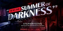 TCM Salutes FIlm Noir with: Summer of Darkness