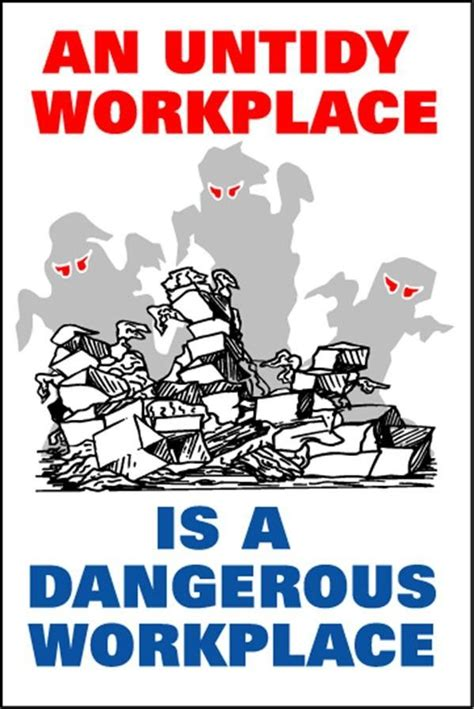 General Awareness Safety Posters - 'An Untidy Workplace is ...