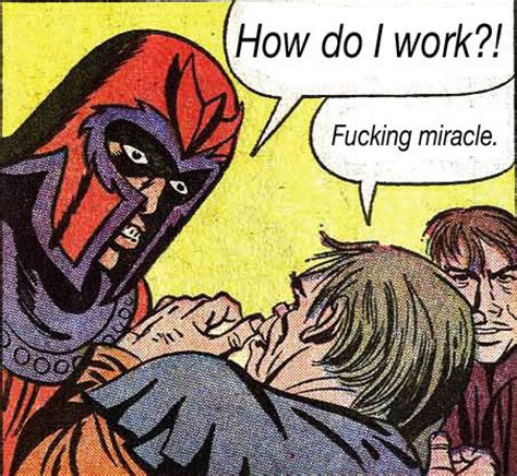 How Do Magnets Work Meme - irti funny picture 597 tags magneto how do work miracle