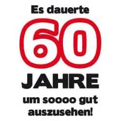 sprüche 60 geburtstag frau 1000 images about papa geburtstag on t shirts stin up and