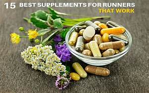 15 Best Supplements For Runners That Work Updated In 2019