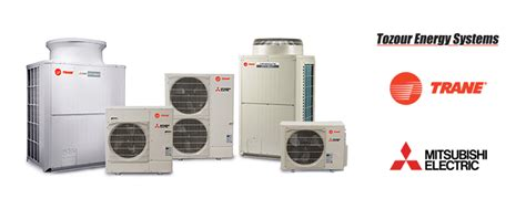 Mitsubishi Hvac by Tozour Energy Systems Becomes Distributer Of Trane