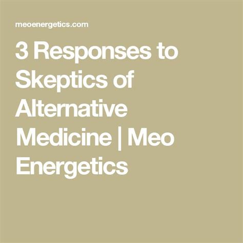 responses  skeptics  alternative medicine meo