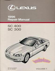 Shop Manual Service Repair Lexus 1996 Sc400 Sc300 Book