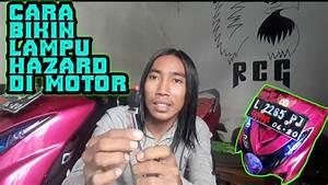 Cara Membuat Lampu Hazard Di Motor Mio Soul