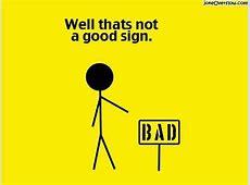 Bad Sign Joke Overflow Joke Archive