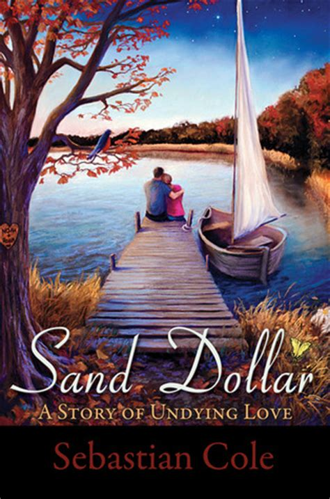 sand dollar  story  undying love  sebastian cole