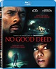 No Good Deed DVD Release Date January 6, 2015