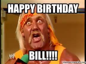 Birthday Boy Meme - happy birthday bill