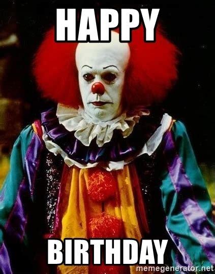 Pennywise The Clown Meme - happy birthday it clown stephen king meme generator
