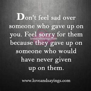 Dont Feel Sad Quotes. QuotesGram