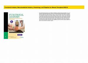 Functional Anatomy  Musculoskeletal Anatomy  Kinesiology