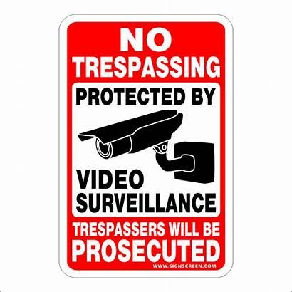 Sign Signs Trespassing Surveillance Security Screen Warning