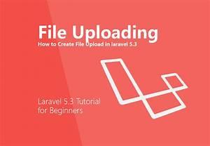 laravel 5 3 upload image with validation exle upload